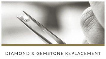 Diamond & Gemstone Replacement